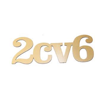 Monogramme INOX 2CV6